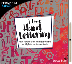 Scratch & Create: I Love Hand Lettering