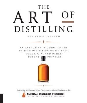 The Art of Distilling, Revised and Expanded
