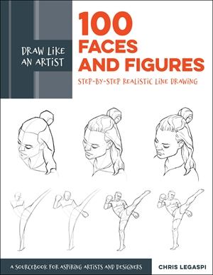 Draw Like an Artist: 100 Faces and Figures