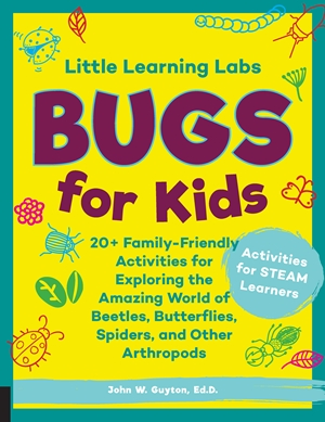 Little Learning Labs: Bugs for Kids, abridged paperback edition