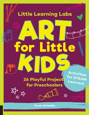 Little Learning Labs: Art for Little Kids, abridged paperback edition