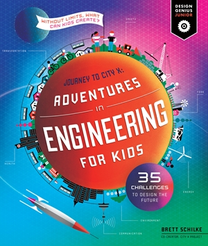 Adventures in Engineering; Without Limits, What Can Kids Create?