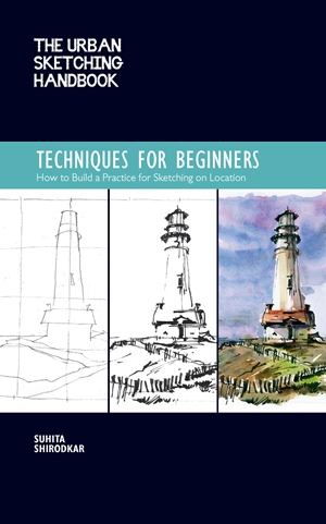 The Urban Sketching Handbook: Techniques for Beginners