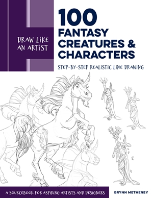 Draw Like an Artist: 100 Fantasy Creatures and Characters