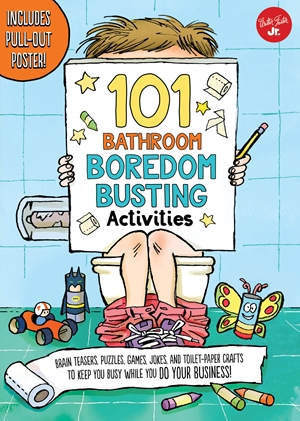 101 Bathroom Boredom Busting Activities
