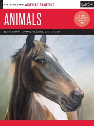 Acrylic: Animals Learn to paint animals in acrylic step by step - 40 page step-by-step painting book