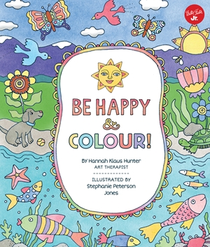 Be Happy & Colour!