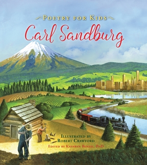 Poetry for Kids: Carl Sandburg