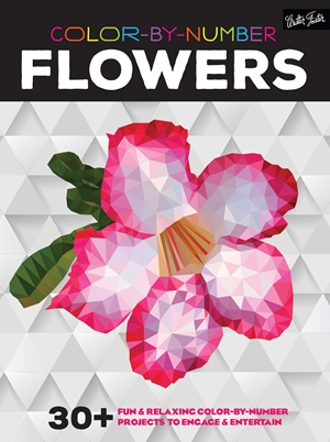 Color-by-Number: Flowers 30+ fun & relaxing color-by-number projects to engage & entertain