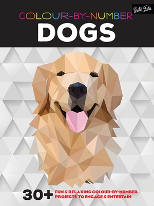Colour-by-Number: Dogs 30+ fun & relaxing colour-by-number projects to engage & entertain