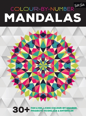 Colour-by-Number: Mandalas 30+ fun & relaxing colour-by-number projects to engage & entertain