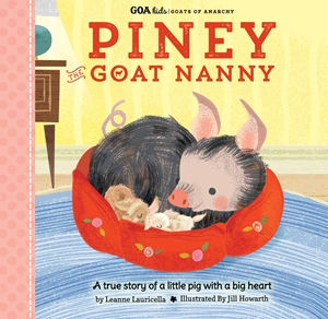 GOA Kids - Goats of Anarchy: Piney the Goat Nanny