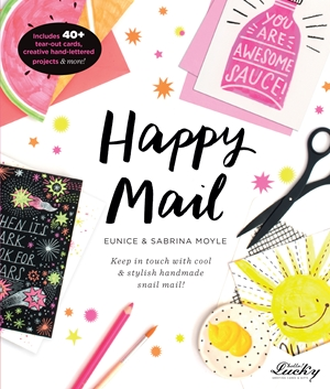 Happy Mail Keep in touch with cool & stylish handmade snail mail!