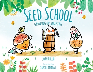 Seed School Growing Up Amazing