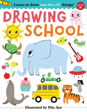 Drawing School Learn to draw more than 250 things, step-by-step!