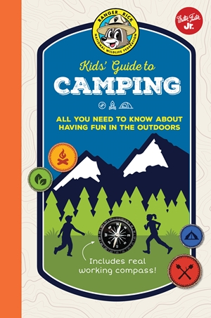 Cover of Ranger Kick Kids' Guide to Camping