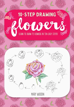 Ten-Step Drawing: Flowers