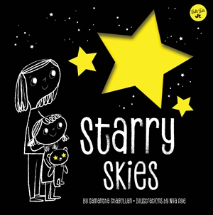 Starry Skies Learn about the constellations above us