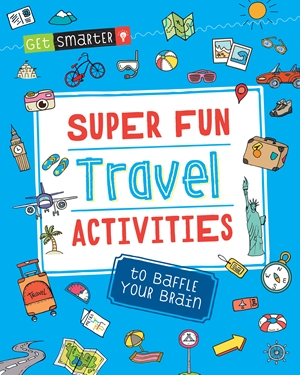 Get Smarter: Super Fun Travel Activities to Baffle Your Brain