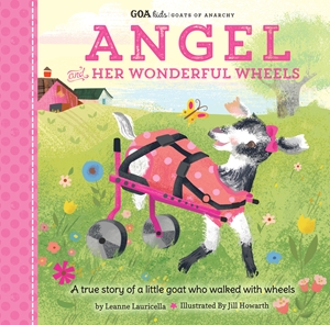 GOA Kids - Goats of Anarchy: Angel and Her Wonderful Wheels