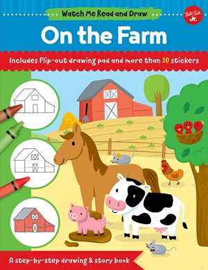 Watch Me Read and Draw: On the Farm