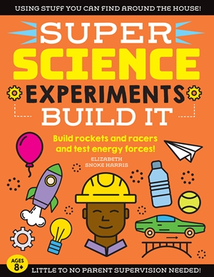 SUPER Science Experiments: Build It