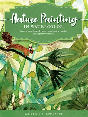 The Art of Nature Painting in Watercolor