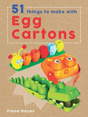 Cover of 51 Things to Make with Egg Cartons 9781682970041