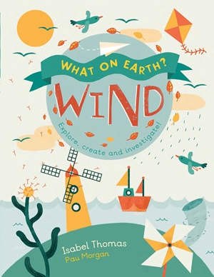 What On Earth?: Wind