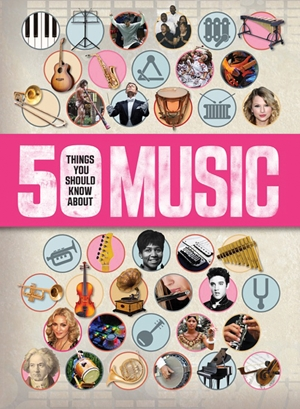 Cover of 50 Things You Should Know About Music 9781682970225