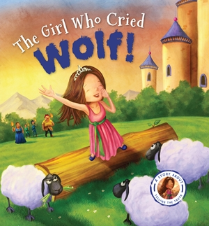 Fairytales Gone Wrong: The Girl Who Cried Wolf!
