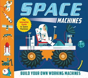 Space Machines Build your own working machines!