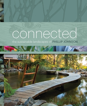 Connected Phillip Johnson's Sustainable Landscapes