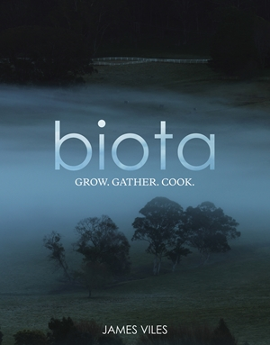Biota Grow, gather, cook