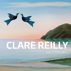 Clare Reilly Eye of the Calm