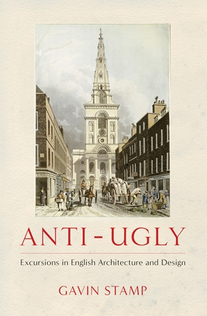 Anti-Ugly Excursions in English Architecture and Design