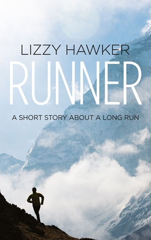 Runner A short story about a long run