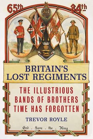 Britain's Lost Regiments