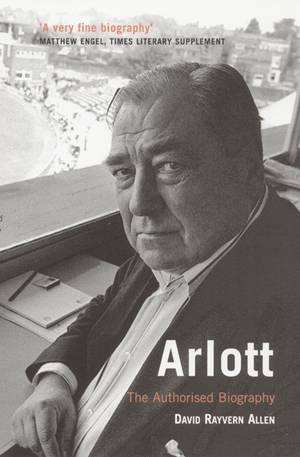 Arlott The Authorised Biography