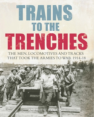 Trains to the Trenches