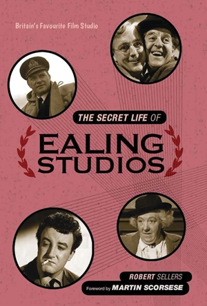 The  Secret Life of Ealing Studios