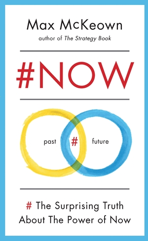 #NOW The Surprising Truth about the Power of Now