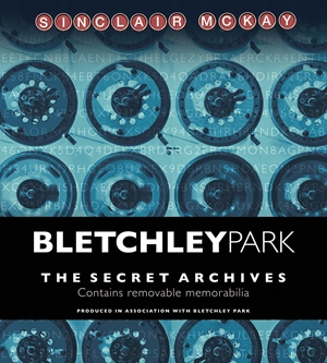 Bletchley Park The Secret Archives