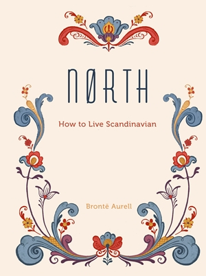 Nørth How to Live Scandinavian