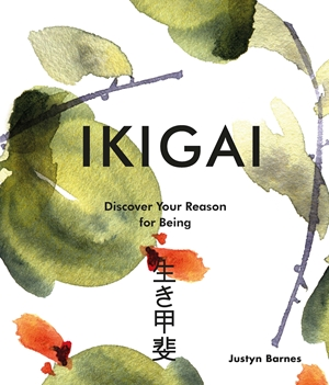 Ikigai Discover Your Reason For Being