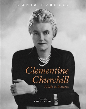Clementine Churchill A Life in Pictures