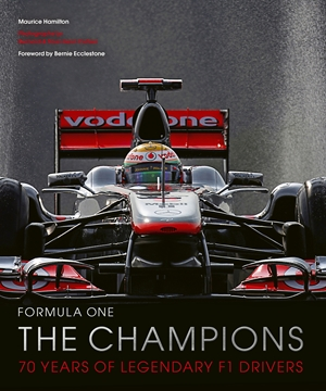 The Champions 70 years of legendary F1 drivers