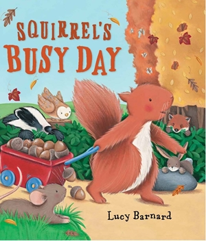 Storytime: Squirrel's Busy Day