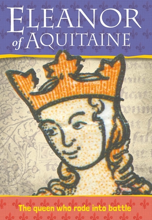 Biography: Eleanor of Acquitaine