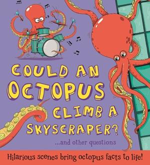 Could an Octopus Climb a Skyscraper?